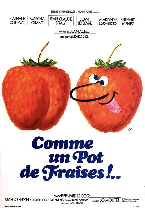 Comme un pot de fraises!..