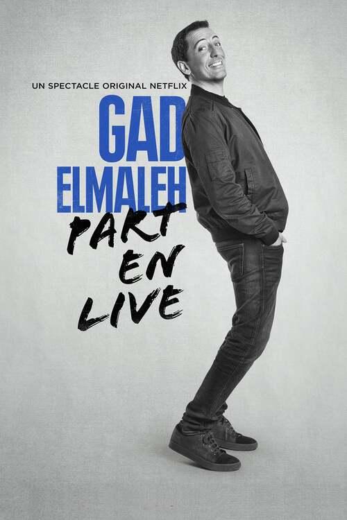 Gad Elmaleh - Part en Live
