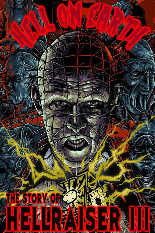 Hell on Earth: The Story of Hellraiser III