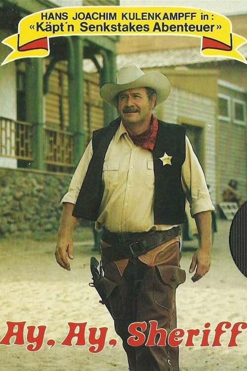 Ay, ay, Sheriff
