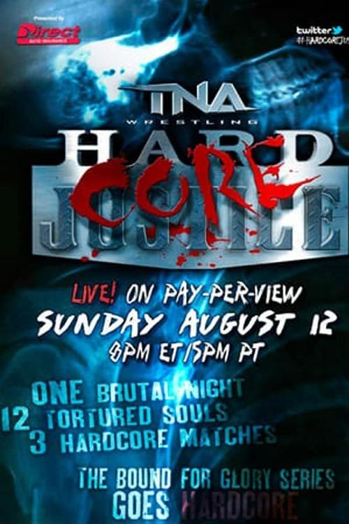 TNA Hardcore Justice 2012