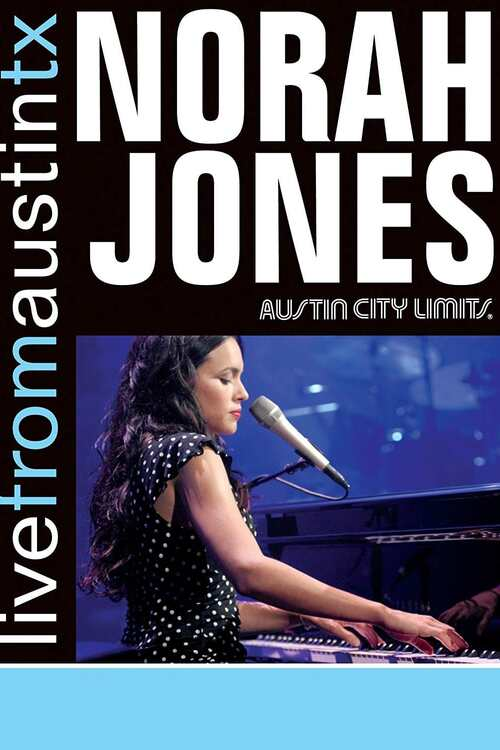 Norah Jones: Live from Austin, TX