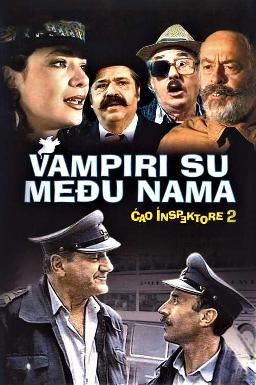 Ćao inspektore 2 - Vampiri su među nama