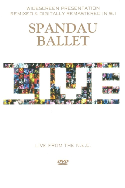 Spandau Ballet: Live from the N.E.C.