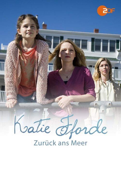 Katie Fforde: Zurück ans Meer