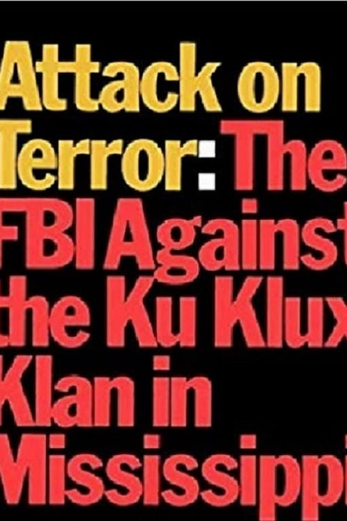 Attack on Terror: The FBI vs. the Ku Klux Klan