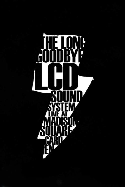 LCD Soundsystem: The Long Goodbye