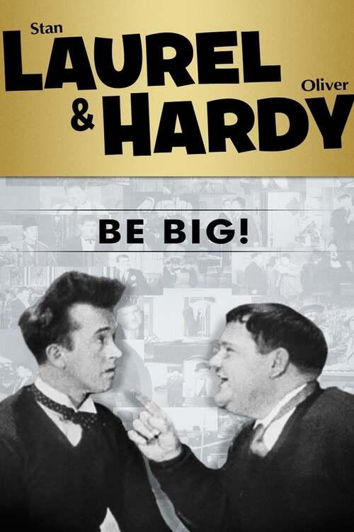 Be Big!