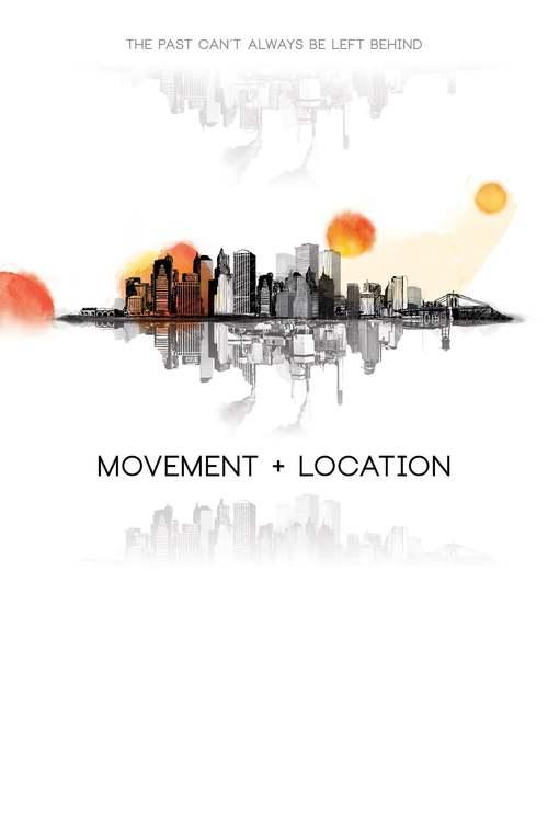 Movement + Location