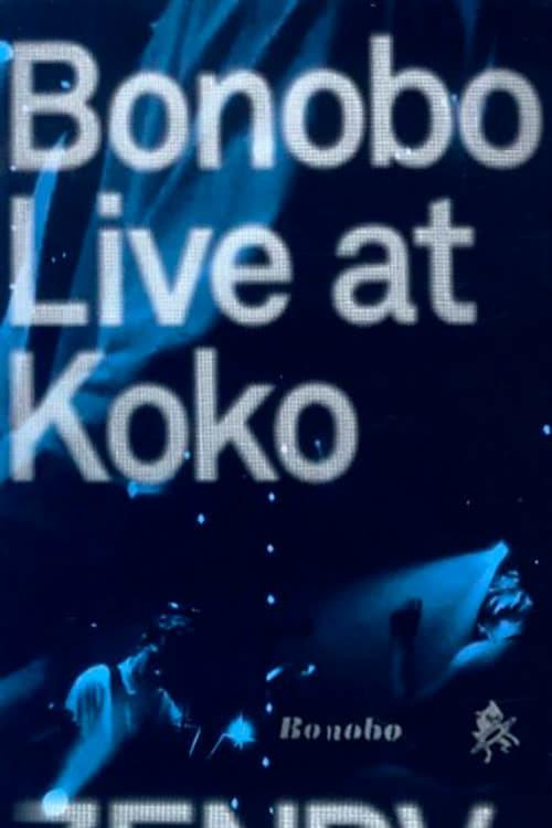 Bonobo Live at Koko