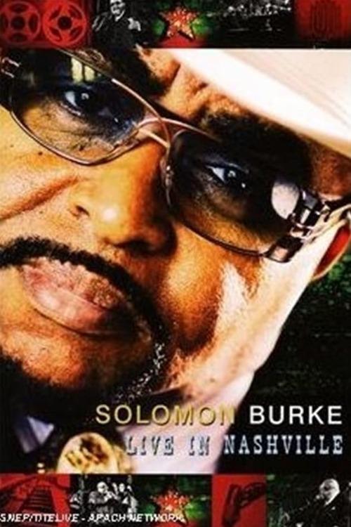 Solomon Burke & Friends: Live in Nashville