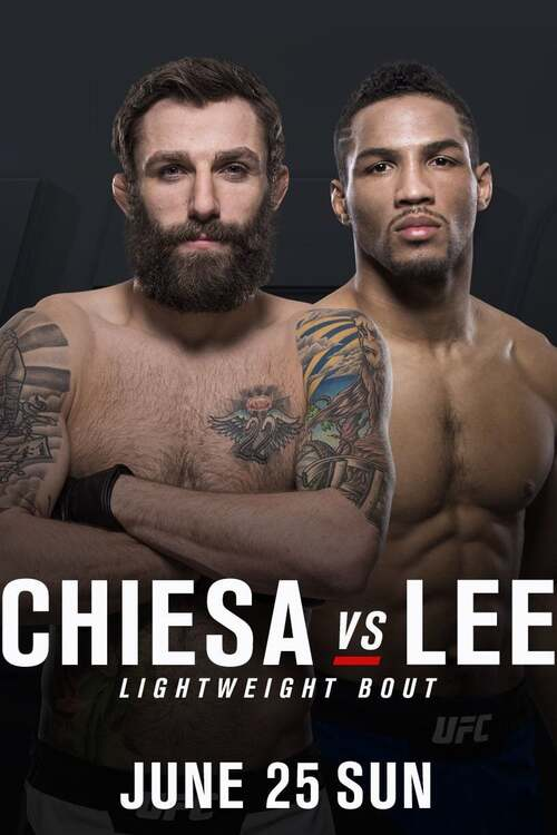 UFC Fight Night 112: Chiesa vs. Lee