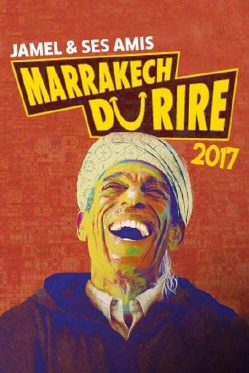 Jamel et ses Amis au Marrakech du Rire 2017
