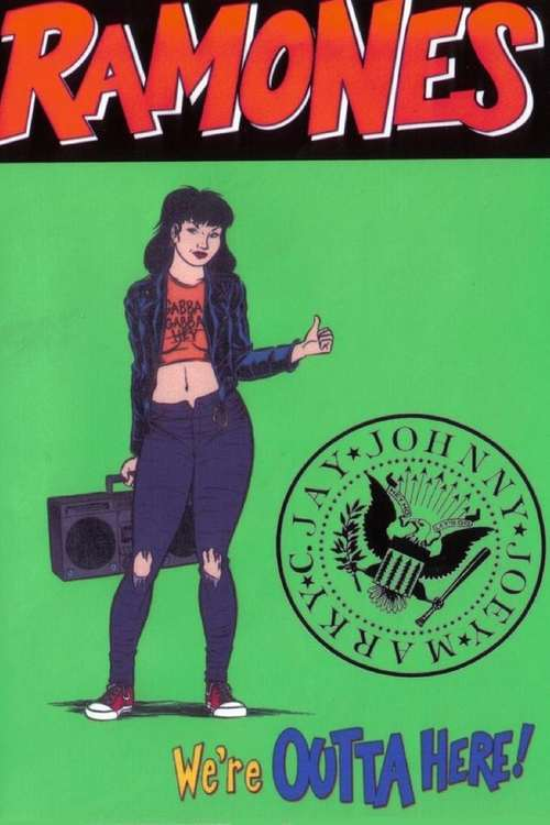 Ramones: We're Outta Here!
