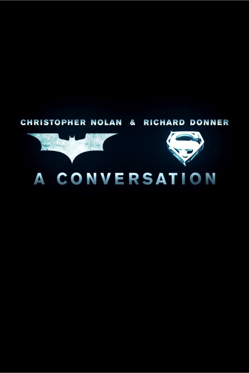 Christopher Nolan & Richard Donner: A Conversation