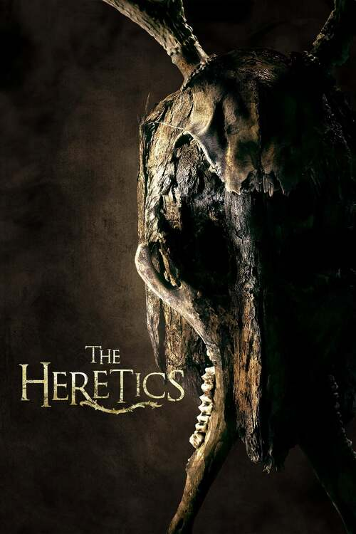 The Heretics