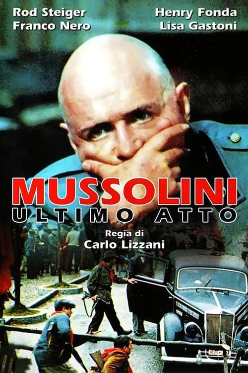 Mussolini - Ultimo atto