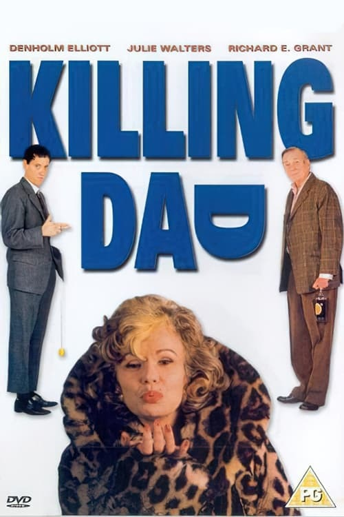 Killing Dad (Or How to Love Your Mother)