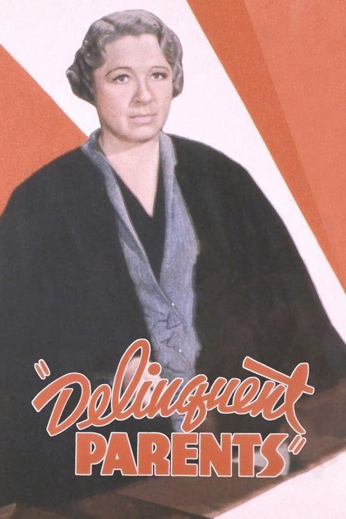 Delinquent Parents