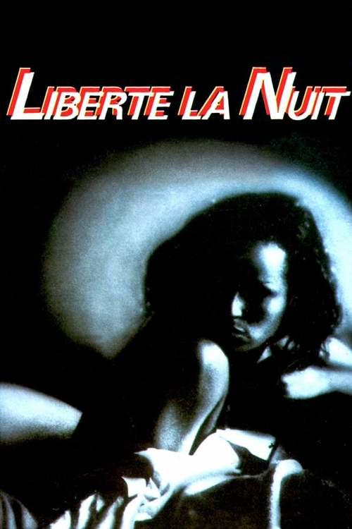 Liberté, la nuit