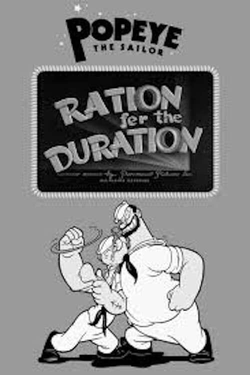 Ration Fer the Duration