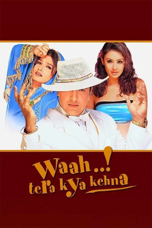 Waah! Tera Kya Kehna