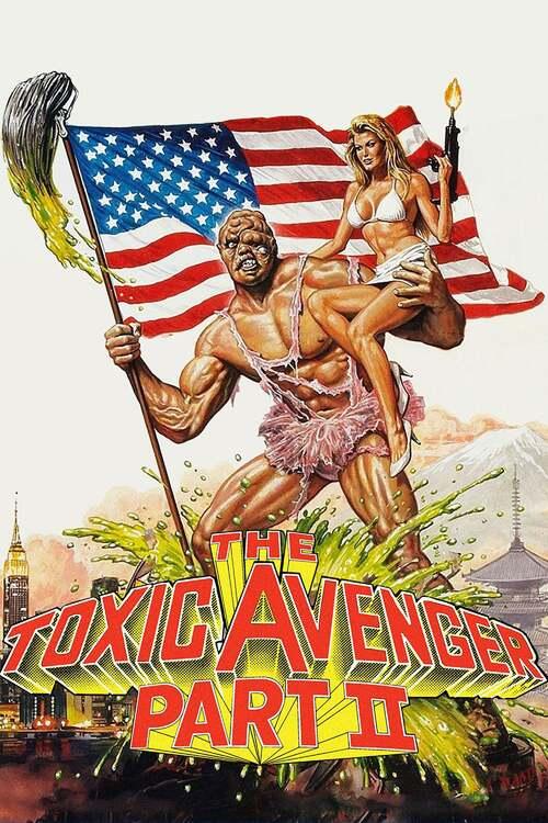 The Toxic Avenger Part II