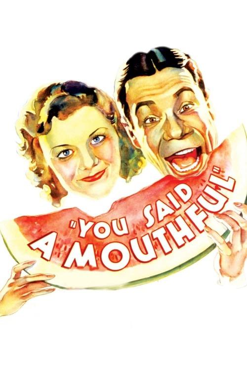 You Said a Mouthful