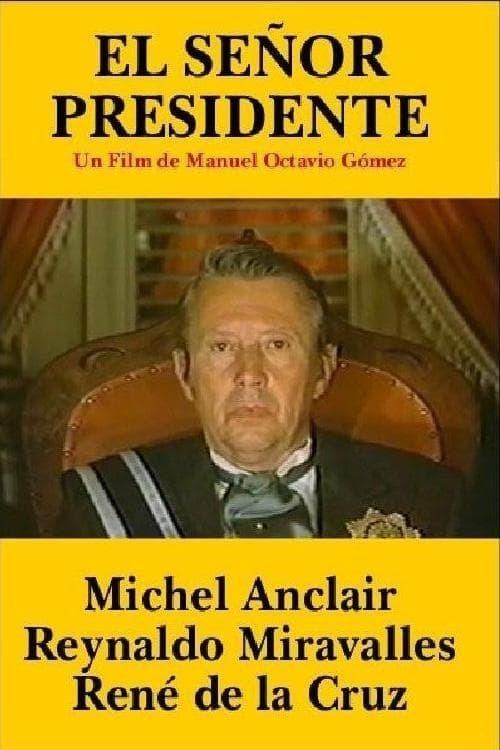El señor presidente