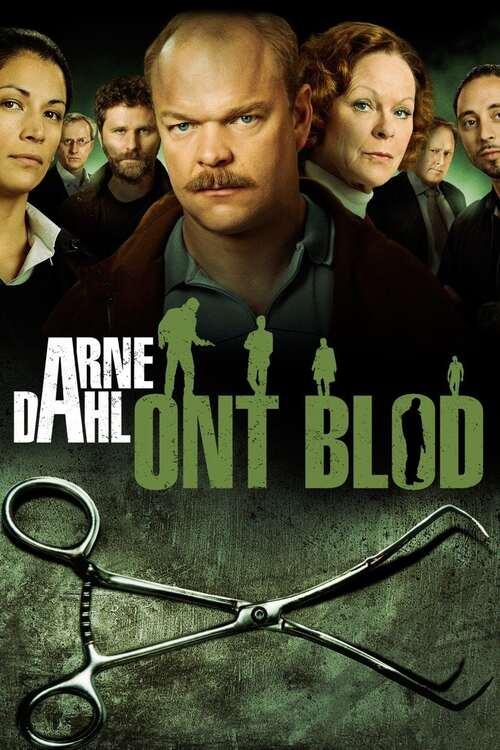 Arne Dahl: Ont Blod