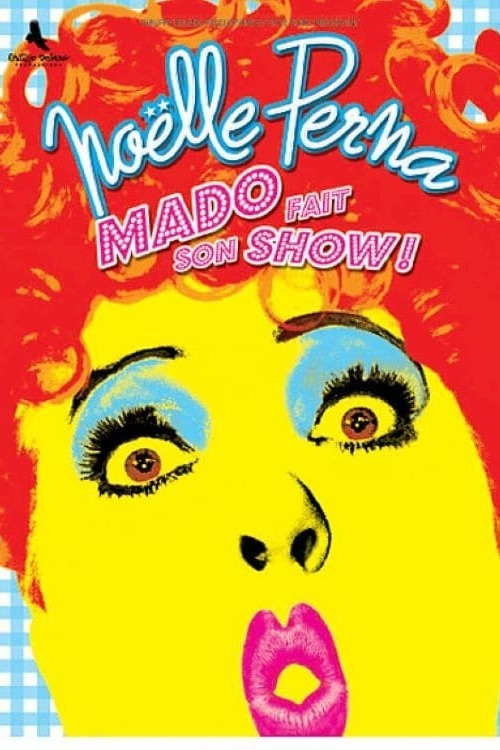 Mado fait son show