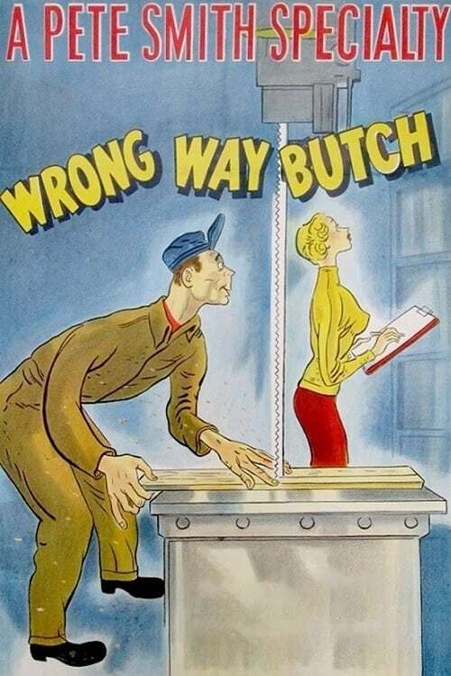 Wrong Way Butch