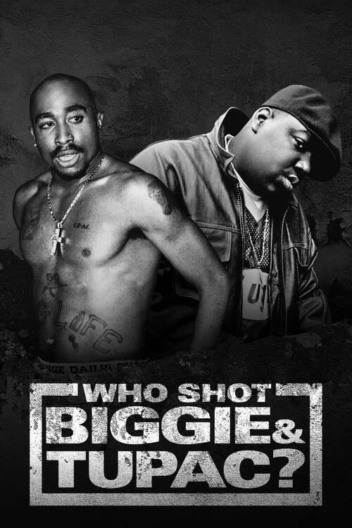 Who Shot Biggie & Tupac