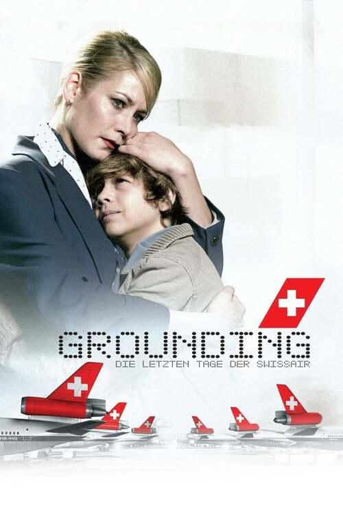 Grounding: Die letzten Tage der Swissair