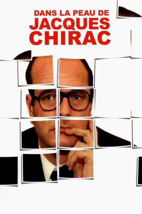 Dans la peau de Jacques Chirac