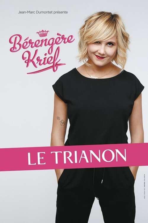 Bérengère Krief - Le Trianon