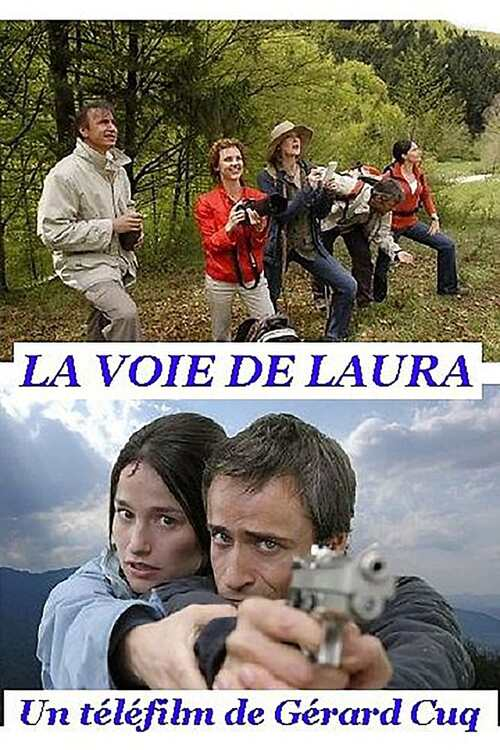La voie de Laura