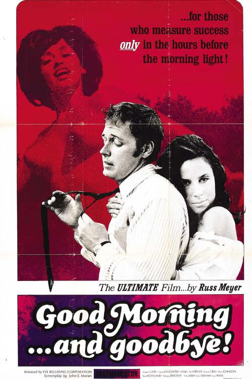 Good Morning... and Goodbye!