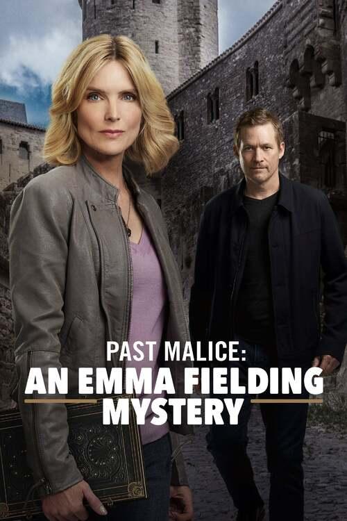 Emma Fielding Mysteries: Past Malice