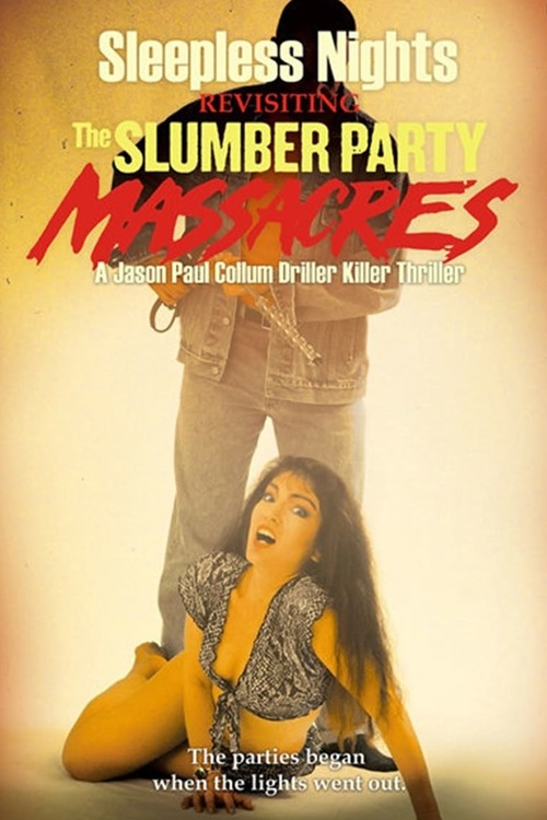 Sleepless Nights: Revisiting the Slumber Party Massacres