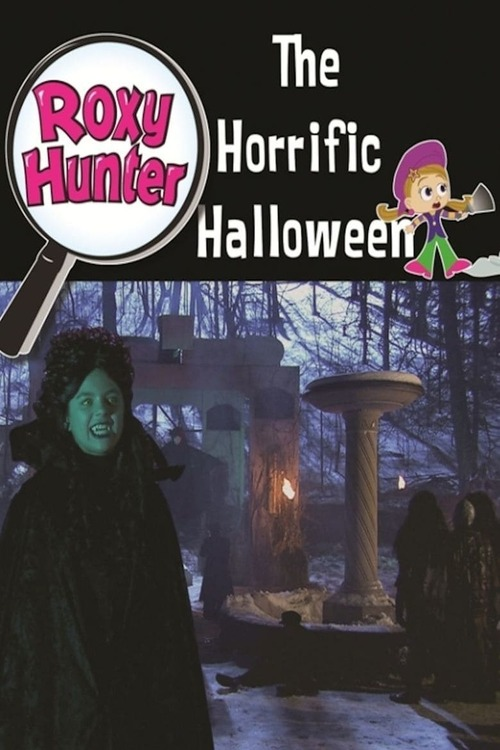 Roxy Hunter and the Horrific Halloween