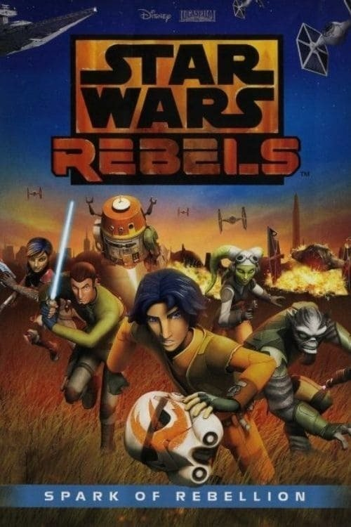 Star Wars Rebels: Spark of Rebellion