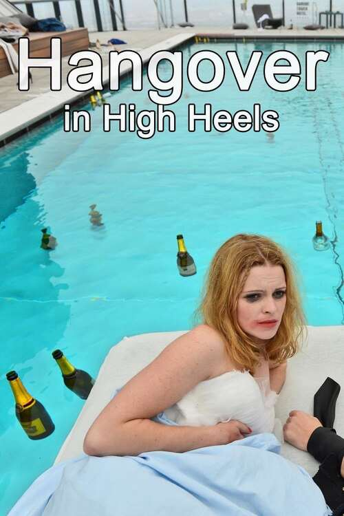 Hangover in High Heels