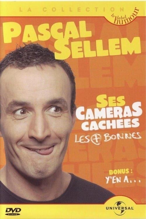Pascal Sellem  Ses caméras cachées les + bonnes