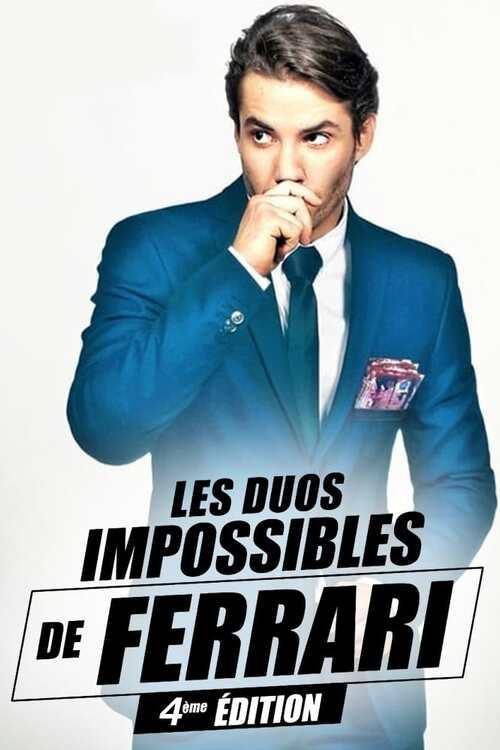 Les duos impossibles de Jérémy Ferrari : 4ème édition