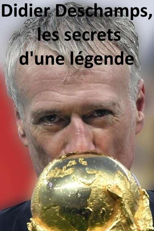 Didier Deschamps, les secrets d'une légende