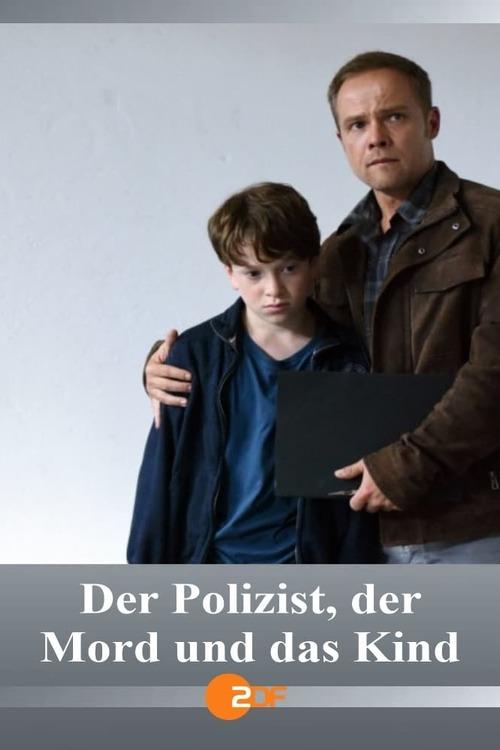 Der Polizist, der Mord und das Kind