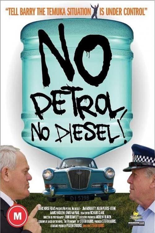 No Petrol, No Diesel