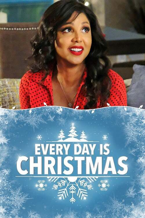 Every Day Is Christmas