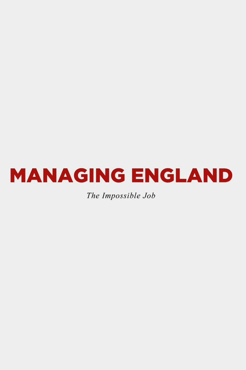 Managing England: The Impossible Job